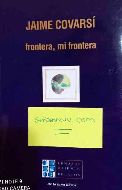 Jaime Covarsí, frontera, mi frontera